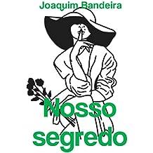 Nosso segredo (Portuguese Edition)