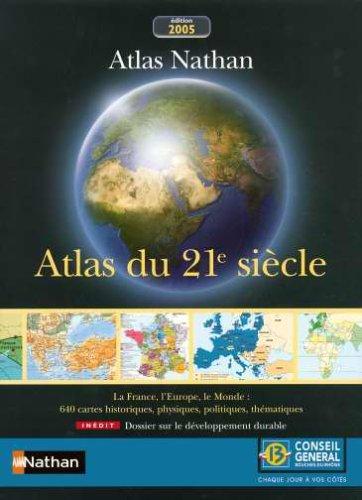Bouches du Rhône atlas 21e siecle ne conseil general la France l europe le monde par Collectif