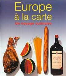 Europe à la Carte : Un Voyage culinaire