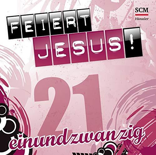Feiert Jesus! 21 21 Audio