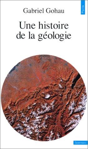 Une Histoire de la géologie par Gabriel Gohau