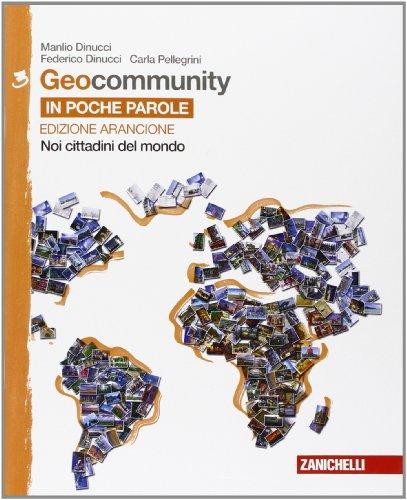 Geocommunity. Ediz. arancione. Per la Scuola media. Con e-book. Con espansione online: 3