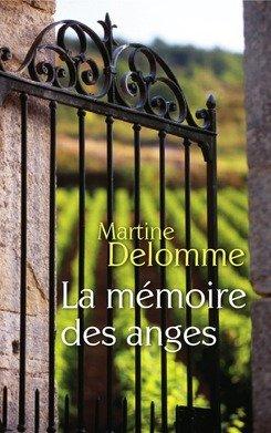 La Mémoire des anges par Martine Delomme