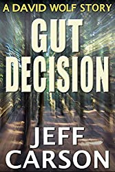 Gut Decision: A David Wolf Short Story (English Edition)