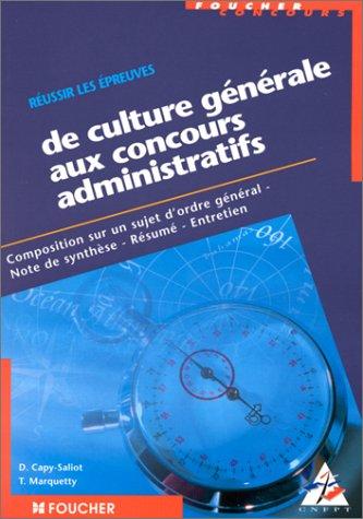 Réussir les épreuves de culture générale aux concours administratifs : Catégories A, B et C