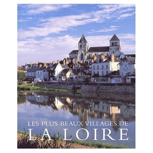 Les Plus beaux villages de La Loire