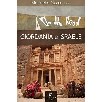 Giordania E Israele (On The Road)