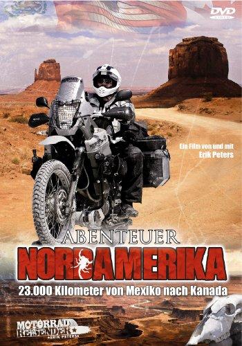 Abenteuer Nordamerika - 23.000 Kilometer von Mexiko nach Kanada