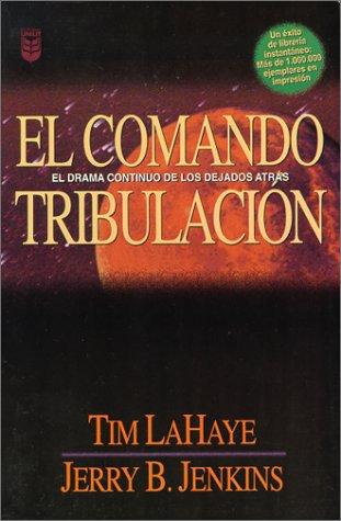SPA-COMANDO TRIBULACIN EL (Left Behind (Spanish))