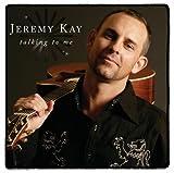 Songtexte von Jeremy Kay - Talking to Me