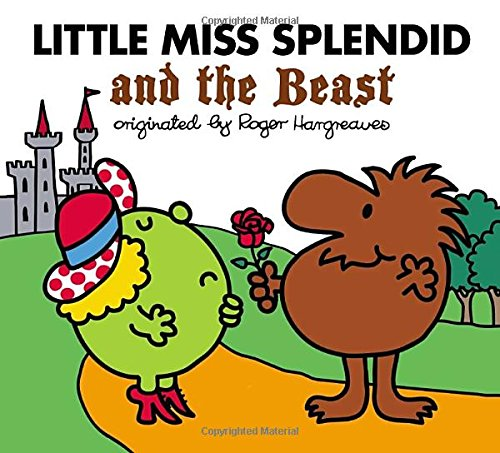 Little Miss Splendid And Beast (Mr. Men and Little Miss)