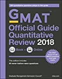 The Official Guide for Gmat Quantitative Review 2018: Book + Online (With Online Question Bank and Exclusive Video)