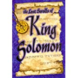 The Lost Scrolls of King Solomon: Discovering the Treasure