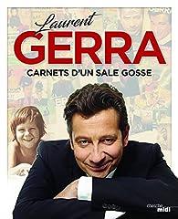 Carnets d'un sale gosse par Laurent Gerra