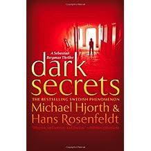 Dark Secrets by Michael Hjorth (2013-04-23)