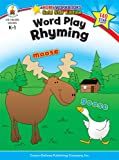 Word Play Rhyming Grades K-1 (Home Workbooks: Gold Star Edition)