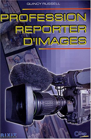 Profession reporter d'images