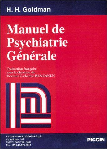 Manuel de Psychiatrie générale par H.H. Goldman