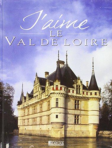 J'aime le Val de Loire 2000
