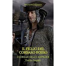 Il figlio del Corsaro Rosso (I corsari delle Antille #4)(Prometheus Classics)(Indice attivo)