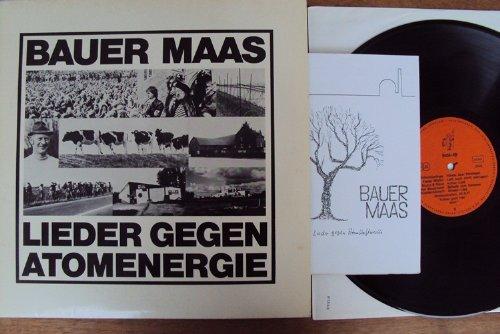 Lieder gegen Atomenergie. Frank Baier, Mundwerk, Manfred Jaspers, Saitenwind, Tom Kannmacher, Schmetterlinge, Fiedel Michel, u.a. Stereo