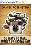 50 Ways to Make Money With Instagram...