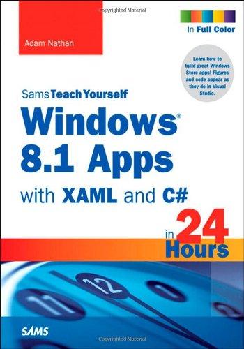 windows-81-apps-with-xaml-and-c-sams-teach-yourself-in-24-hours-sams-teach-yourselfin-24-hours-paper