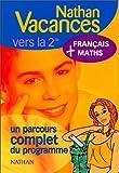 Nathan vacances compact : Maths - Français, de la 3e vers...