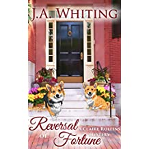Reversal of Fortune (A Claire Rollins Mystery Book 2) (English Edition)