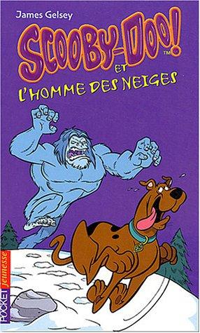 Scooby-Doo, numro 7 : Scooby-Doo et l'Homme des neiges