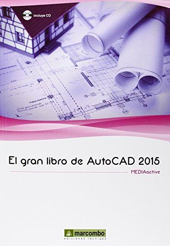 El Gran Libro De AutoCAD 2015 por MEDIAactive