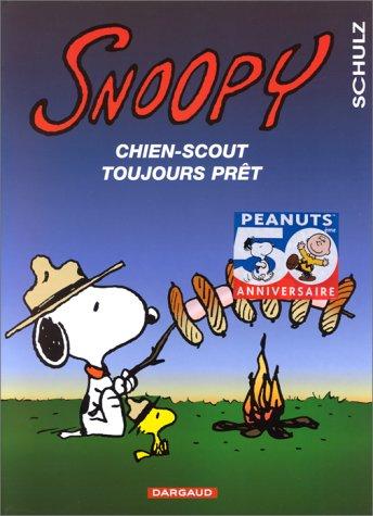 Snnopy, tome 30 : Snoopy, chien-scout toujours prêt par Charles Monroe Schulz