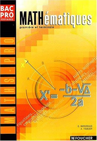Mathématiques : Bac pro tertiaires, 1ère et Terminale