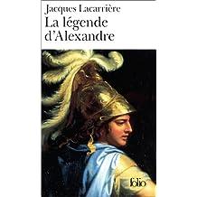 Legende D Alexandre (Folio)
