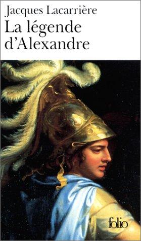 La Légende d'Alexandre par Jacques Lacarrière