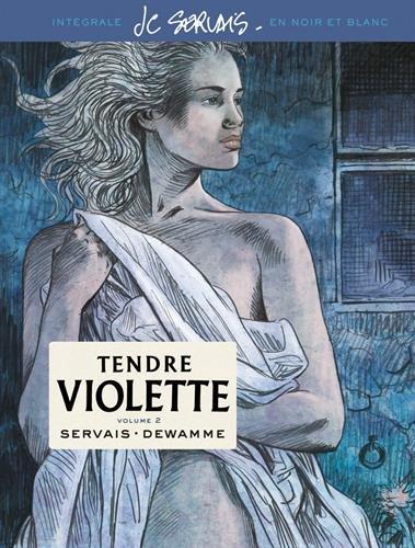 Tendre Violette, L'Intégrale - tome 2 - Tendre Violette tome 2 (Intégrale N/B) (Edition spéciale) par Servais