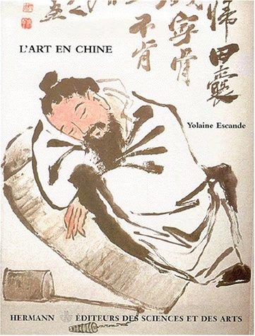 L'art en Chine. La résonnance intérieure