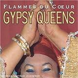Flamme du coeur : Gypsy Queen