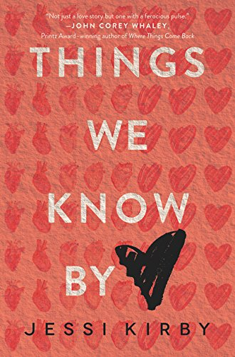 Things We Know by Heart por Jessi Kirby