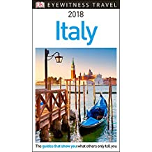 DK Eyewitness Travel Guide Italy: 2018
