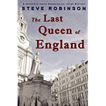 The Last Queen of England by Steve Robinson (2013-01-09)
