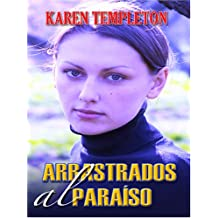 Arrastrados Al Paraiso (Thorndike Press Large Print Spanish Language Series)