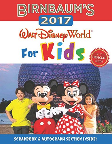 birnbaums-2017-walt-disney-world-for-kids-the-official-guide-birnbaum-guides