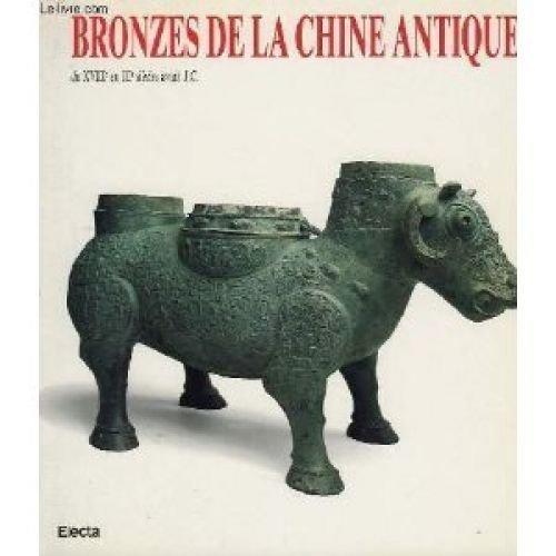 Bronzes de la Chine antique, du XVIII au III siècle avant J.C.