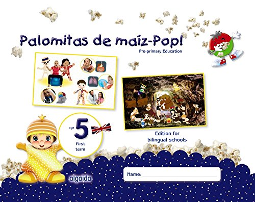 Palomitas de maíz-Pop!. Pre-primary Education. Age 5. First Term