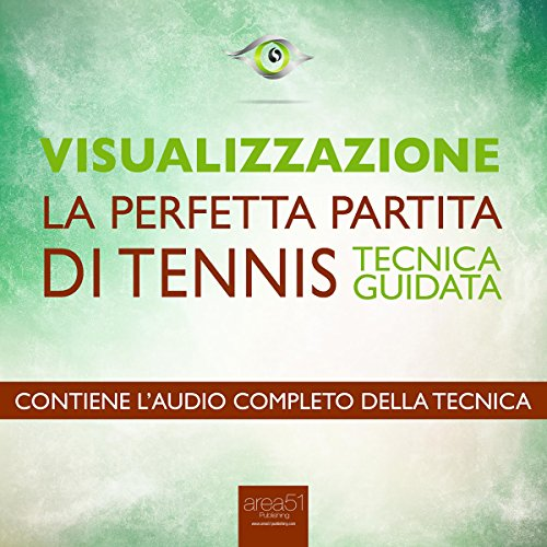 Visualizzazione. La perfetta partita di tennis  Audiolibri
