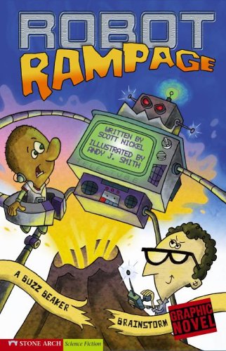 Robot Rampage: A Buzz Beaker Brainstorm (Graphic Sparks : a Buzz Beaker Brainstorm)