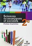 Sciences économiques et sociales 2e : Fichier d'activités