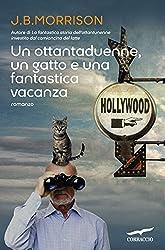 Un ottantaduenne, un gatto e una fantastica vacanza