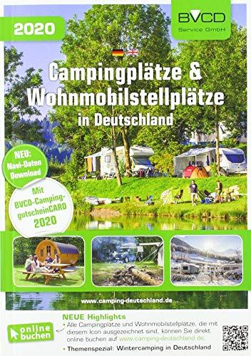 Campingplätze und Wohnmobilstellplätze in Deutschland 2020: BVCD-Campingführer Deutschland 2020